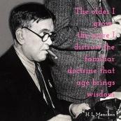 Mencken on Wisdom