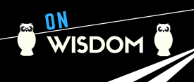 ON WISDOM - EBW site